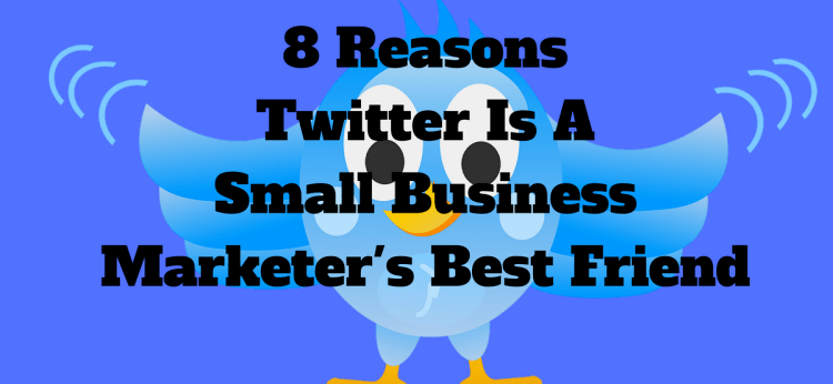 Twitter Small Business Marketer 750x346